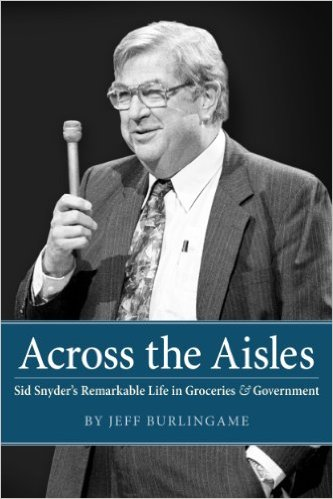 Across the Aisles Sid Snyder- written by Jeff Burlingame