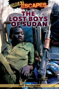 The Lost Boys of Sudan written by Jeff Burlingame