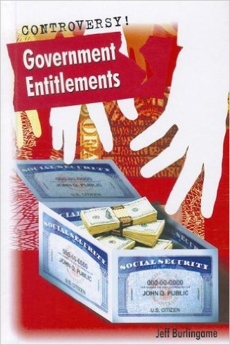 Government Entitlements- written by Jeff Burlingame