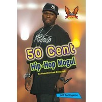 50 Cent: An Introduction for Teens and for Myself